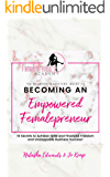 The Network Marketers' Guide to Becoming an Empowered Femalepreneur: 10 Secrets to Achieve Time and Financial Freedom and Unstoppable Business Success