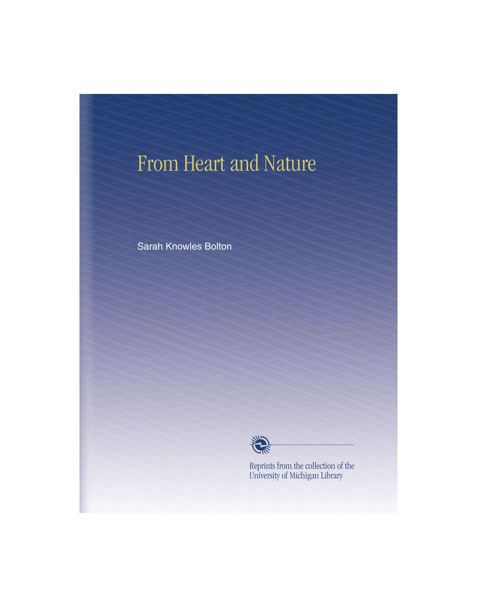 Read Online From Heart and Nature ebook