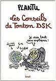 Les Conseils de Tonton DSK