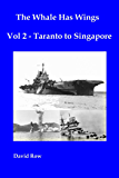 The Whale Has Wings Vol 2 - Taranto to Singapore