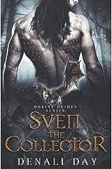 Sven the Collector: A Fantasy Romance (Dokiri Brides) Paperback