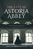 The Lady of Astoria Abbey