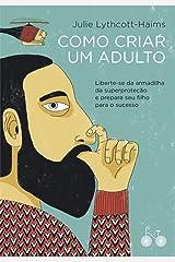Como Criar um Adulto Paperback