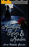Moonlight, Roses & Murder (A Steamy Suspense Thriller Series Book 1)