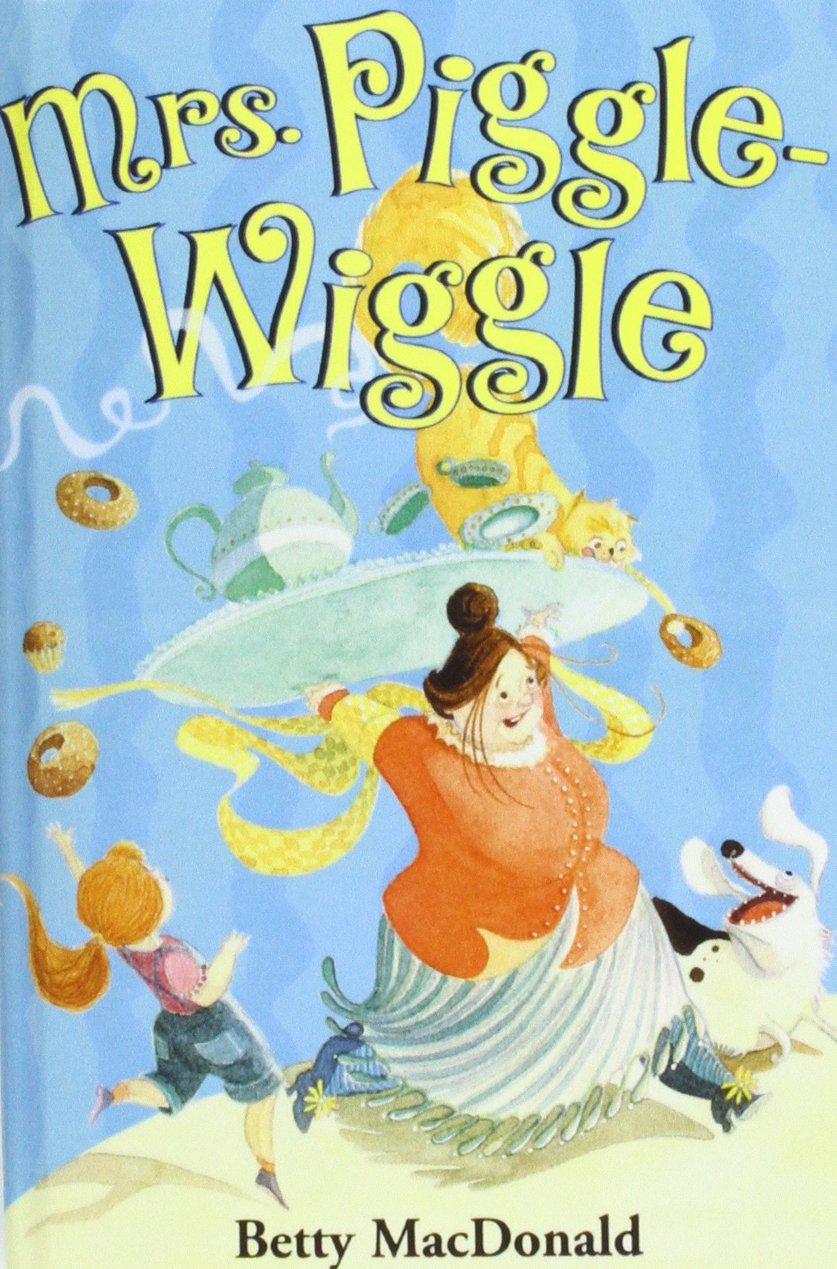 Read Online Mrs. Piggle-wiggle pdf epub