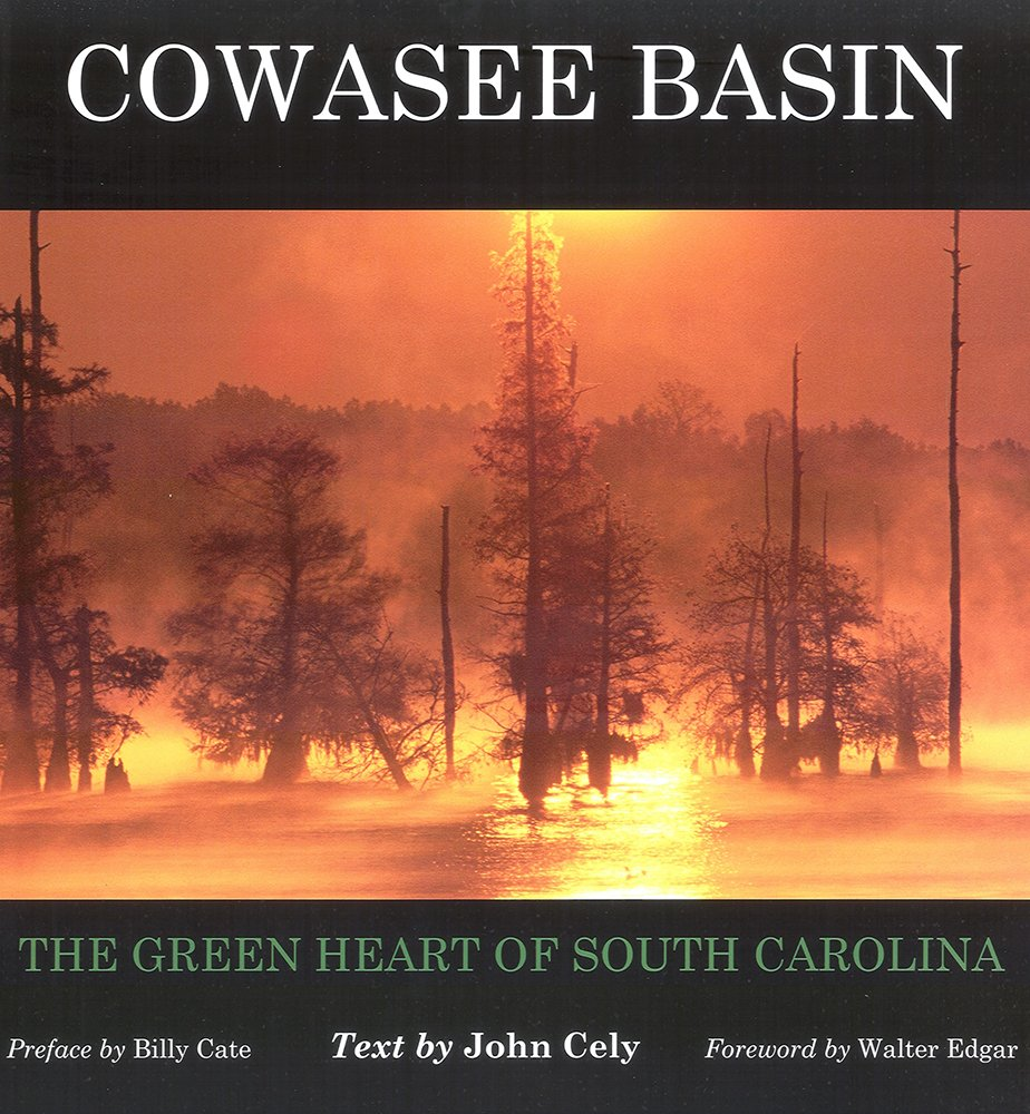 Download Cowasee Basin: The Green Heart of South Carolina (Distributed for the Congaree Land Trust) pdf epub