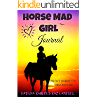 Horse Mad Girl JOURNAL: Perfect Journal for Horse Mad Girls