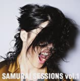 SAMURAI SESSIONS vol.1(通常盤)