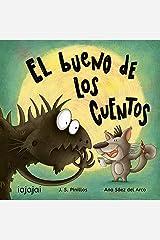 El bueno de los cuentos (Spanish Edition) Kindle Edition