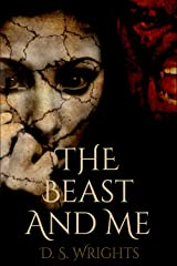 The Beast And Me Kindle Edition