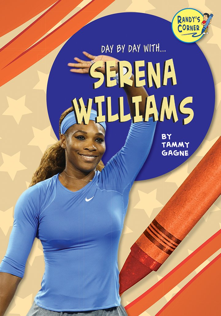 Serena Williams (Day by Day With)