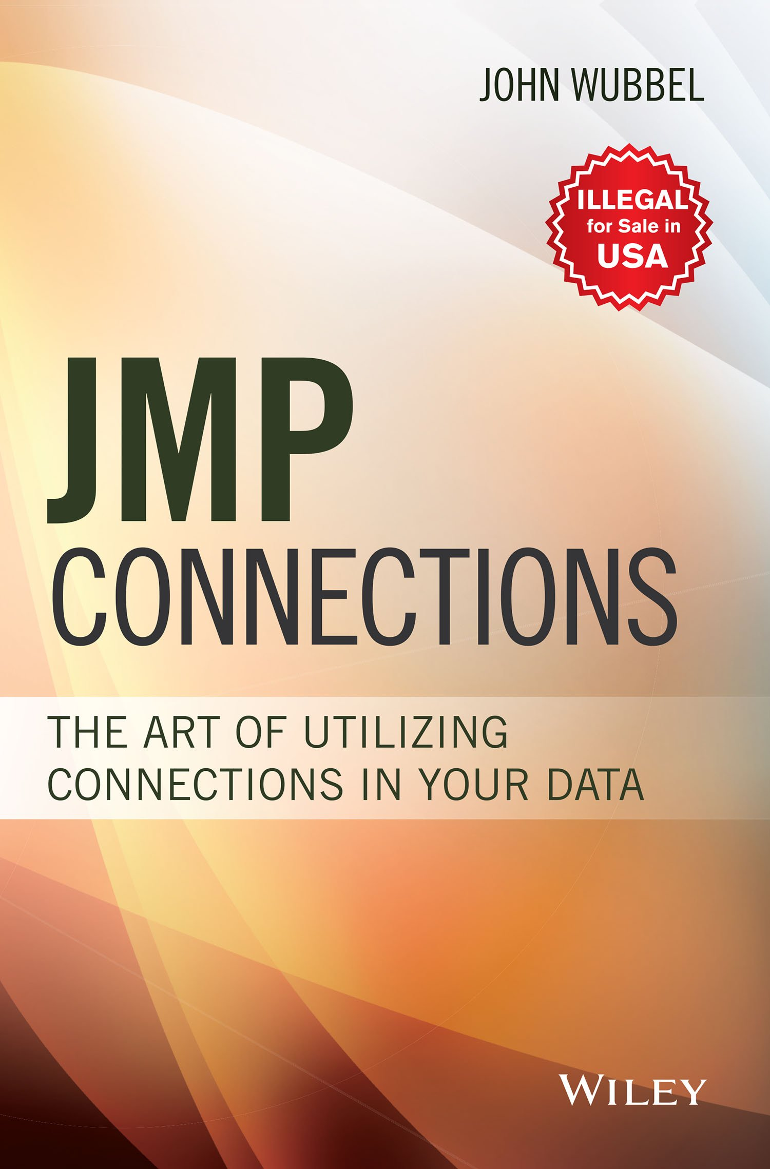 Jmp Connections: The Art Of Utilizing Connections In Your Data ebook
