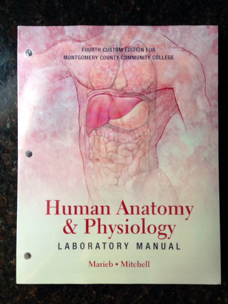 Human Anatomy and Physiology Laboratory Manual Fourth Edition for  Montgomery County Community College: Susan J. Mitchell Elaine N. Marieb:  9781269202299: ...