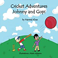 Cricket Adventures Johnny and Gopi