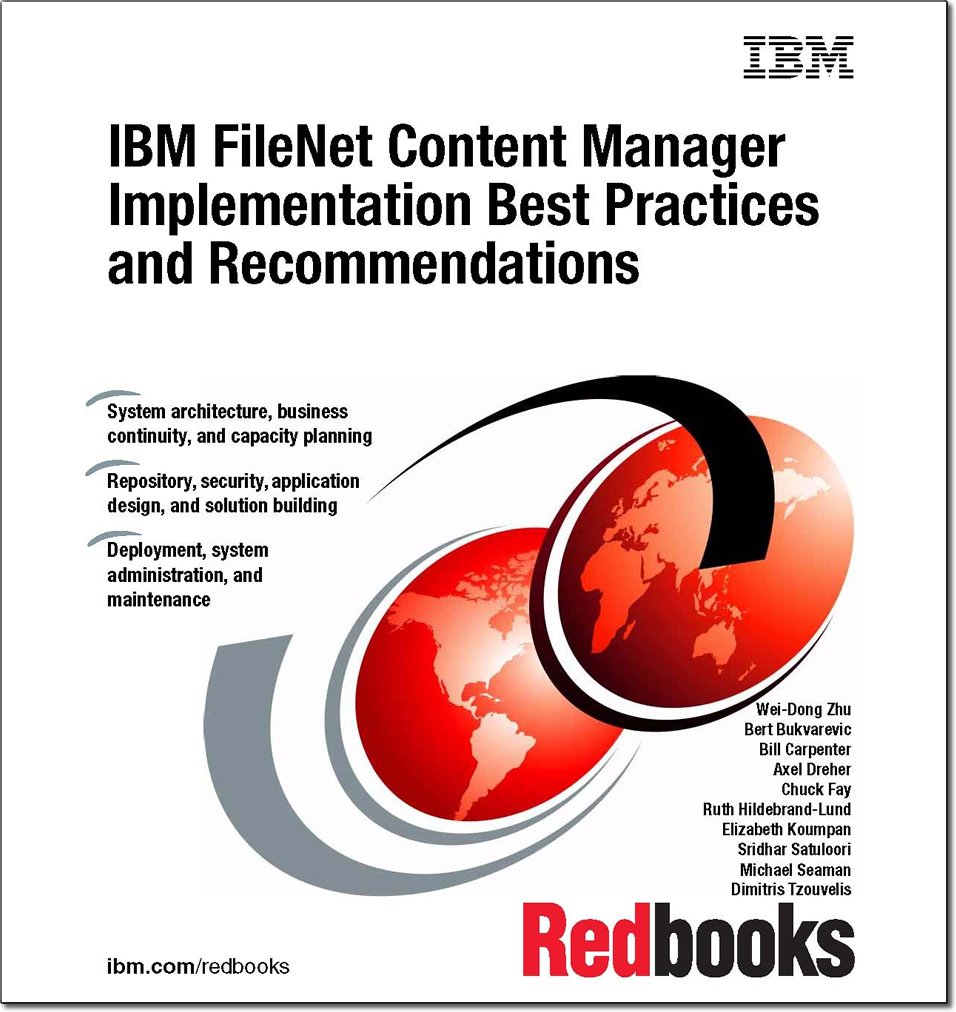 IBM Filenet Content Manager Implementation Best Practices and Recommendations PDF