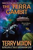 The Terra Gambit: Book 8 of The Empire of Bones Saga (Volume 8)