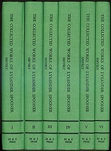 Collected Works of Lysander Spooner (34 works/6 volumes)