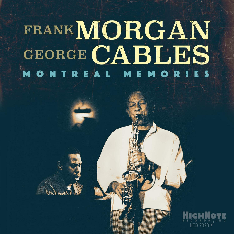 CD : Frank Morgan & George Cables - Montreal Memories (CD)