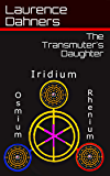 The Transmuter's Daughter