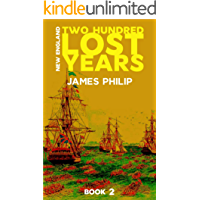 Two Hundred Lost Years (New England Book 2)