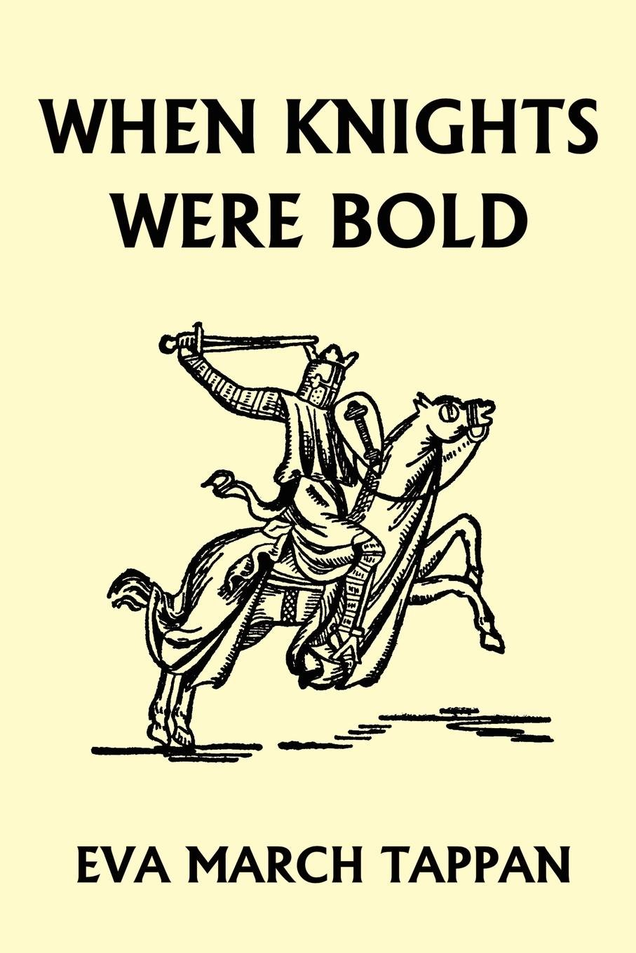 When Knights Were Bold (Yesterday's Classics)