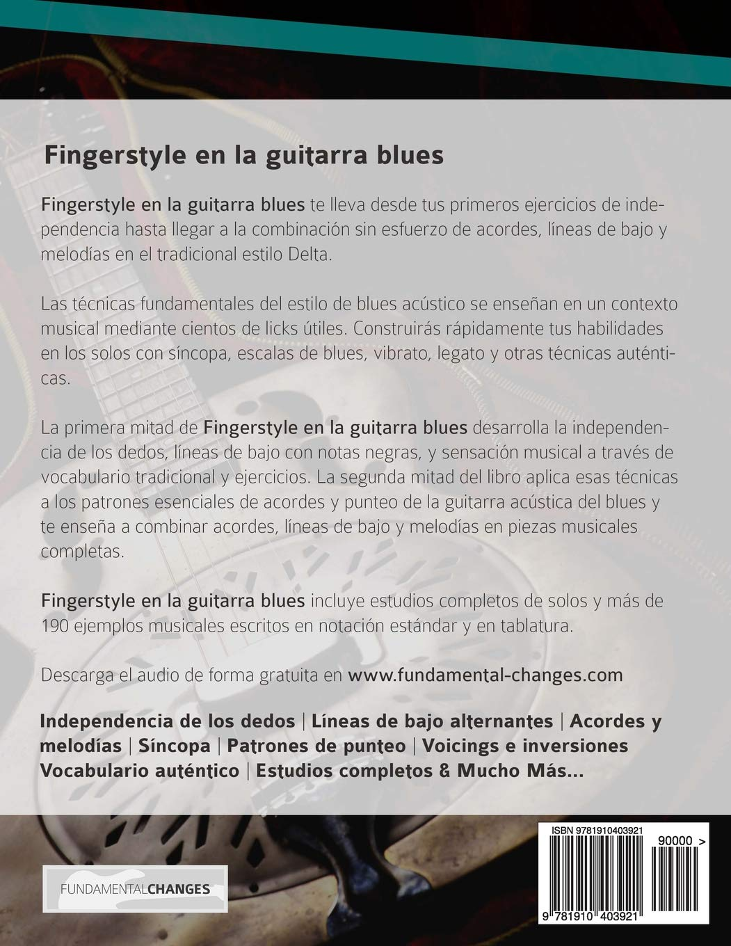 Fingerstyle en la guitarra blues: Domina el fingerpicking y los solos en la guitarra acústica del blues (Spanish Edition): Mr Joseph Alexander, ...