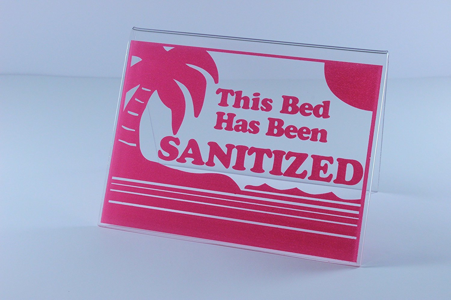 This Tanning Bed Has Been Sanitized Sign