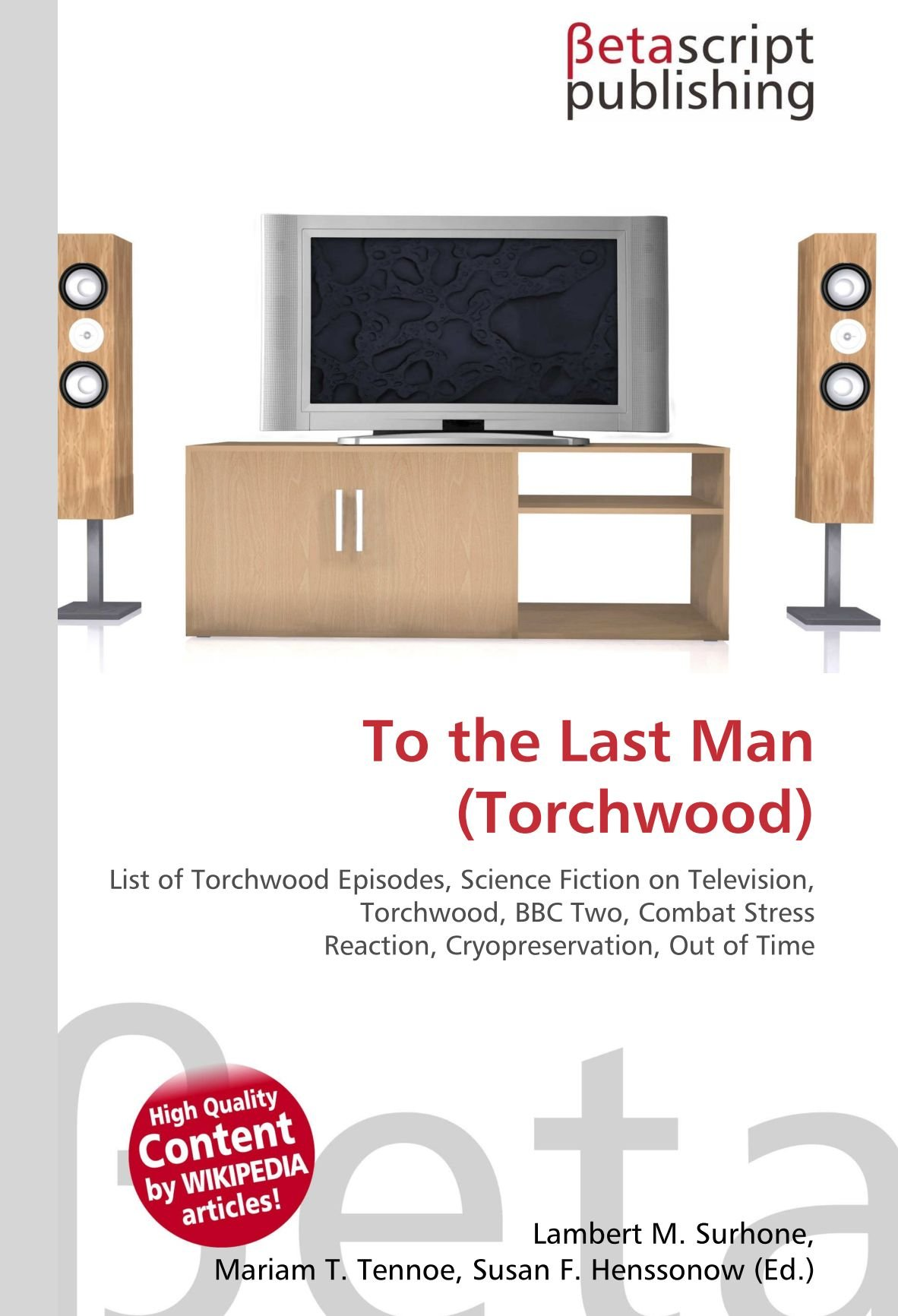 To the Last Man Torchwood : List of Torchwood Episodes, Science Fiction on Television, Torchwood, BBC Two, Combat Stress Reaction, Cryopreservation, Out of Time: Amazon.es: Surhone, Lambert M, Tennoe, Mariam T, Henssonow,