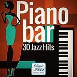 Piano Bar - 30 Jazz Hits (Remastered)