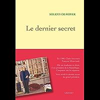 Le dernier secret (Documents Français) (French Edition)
