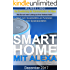 Smart Home mit Alexa: Steuern Sie ihr Smart Home mit Ihrer Stimme. Alexa sorgt für ein intelligentes Heim