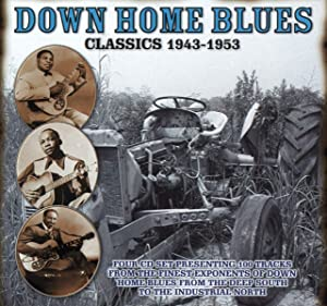 Down Home Blues Classics 1943-1954