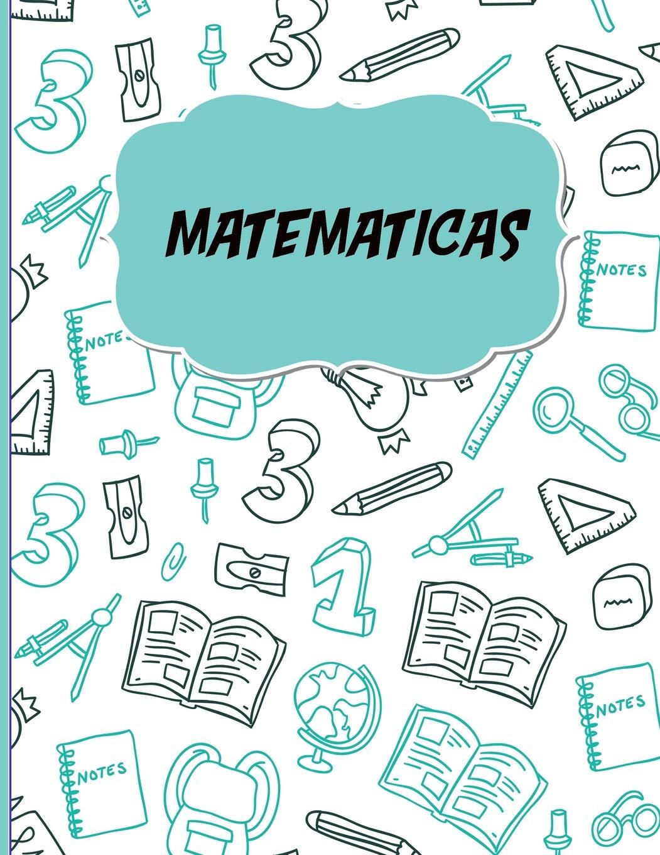 Matematicas: Libreta Cuadriculada para apuntes escolares ...
