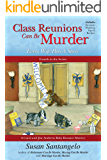 Class Reunions Can Be Murder -- Every Wife Has A Story; A Carol and Jim Andrews Baby Boomer Mystery (A Baby Boomer Mystery Book 4)