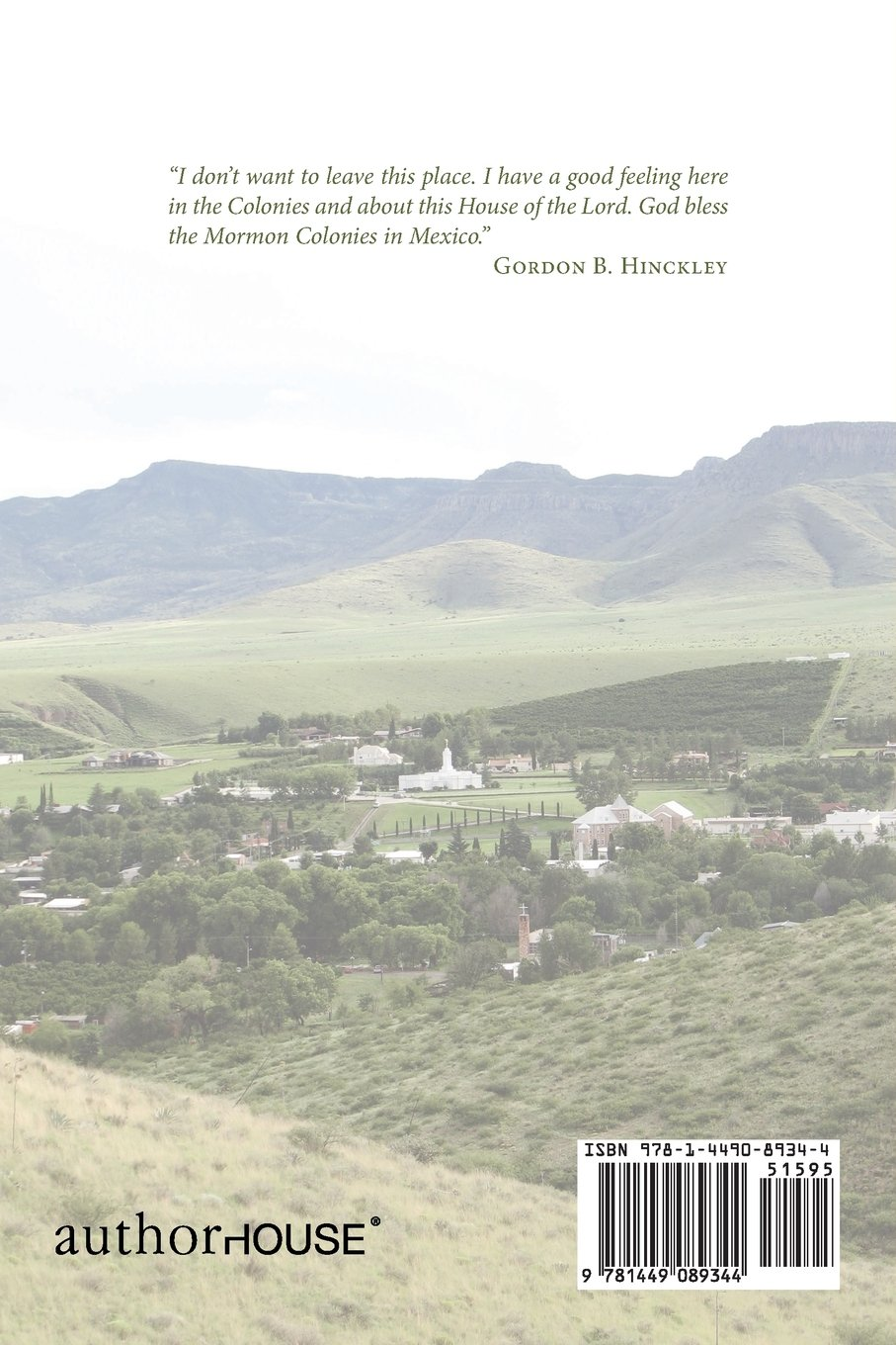Colonia Juarez: Commemorating 125 Years of the Mormon Colonies in Mexico: LaVon Brown Whetten: 9781449089344: Amazon.com: Books
