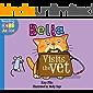 Bella Visits the Vet (Bella the Cat Book 7)