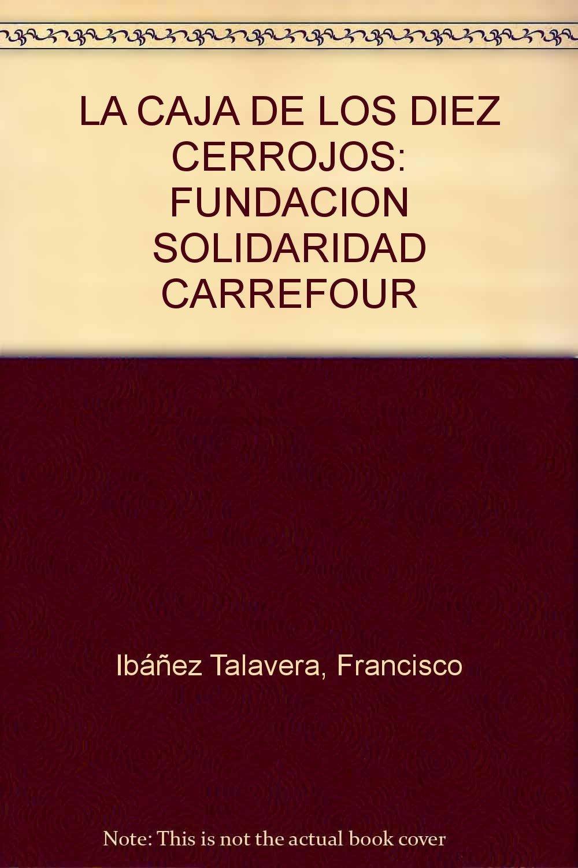 LA CAJA DE LOS DIEZ CERROJOS: FUNDACION SOLIDARIDAD CARREFOUR ...