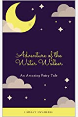 Adventure of the Water Walker Kindle Edition