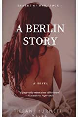 A Berlin Story: novella (Embers of War Book 1) Kindle Edition