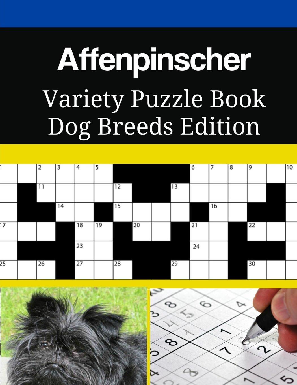 Read Online Affenpinscher Variety Puzzle Book Dog Breeds Edition pdf