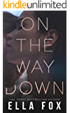 On The Way Down (The Retake Duet Book 1)