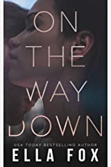 On The Way Down (The Retake Duet Book 1) Kindle Edition