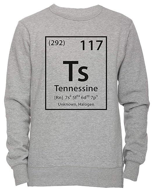 Tennessine Element - Tennessee Unisexo Hombre Mujer Sudadera Jersey Pullover Gris Todos Los Tamaños Mens Womens Jumper Grey: Amazon.es: Ropa y accesorios