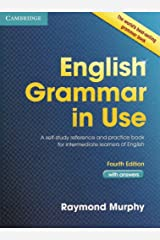 English Grammar in Use Book with Answers: A Self-Study Reference and Practice Book for Intermediate Learners of English Paperback
