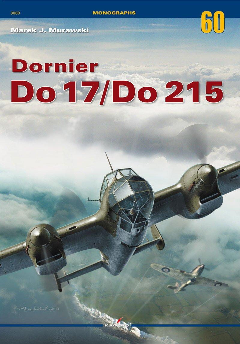 Dornier Do 17/Do 215 (Monographs, Band 60)