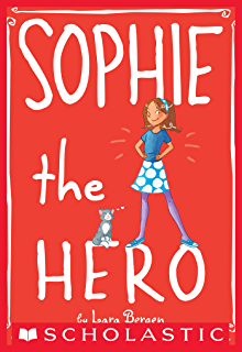 Sophie 1 sophie the awesome kindle edition by lara bergen sophie 2 sophie the hero fandeluxe Gallery