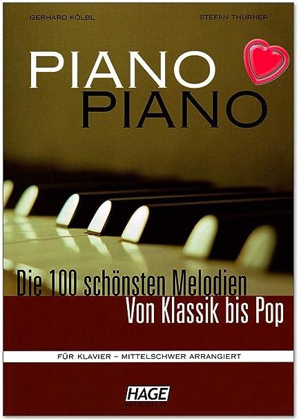 Piano Piano clásica 1 Peso Medio – 100 mejores melodías de hasta Pop – para Piano mittelschwer Arreglados – Ordenador libro con Bunter herzförmiger ...