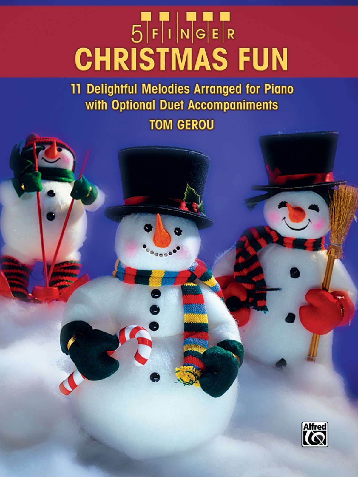 5 Finger Christmas Fun: 11 Delightful Melodies Arranged for Piano with Optional Duet Accompaniments ebook