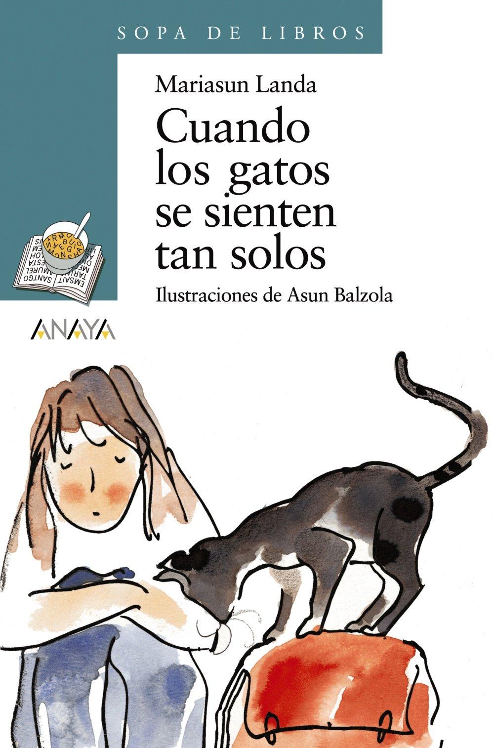Cuando los gatos se sienten tan solos Literatura Infantil 6 ...