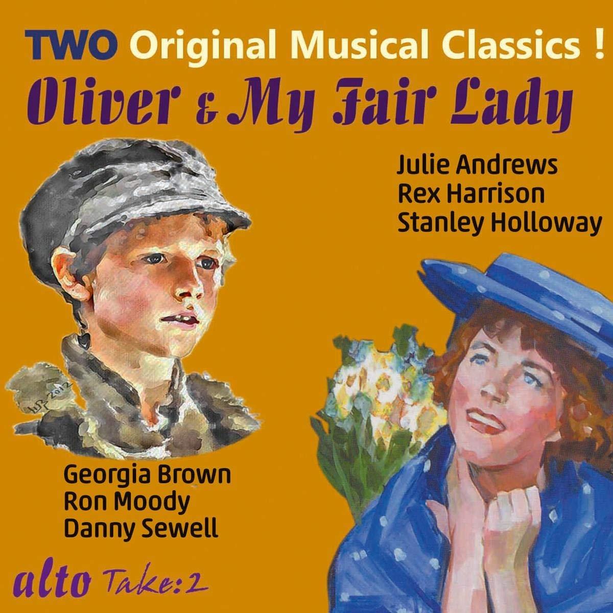 Lerner & Loewe : My Fair Lady. Bart : Oliver. Andrews, Harrison, Holloway, Brown, Moody, Sewell.